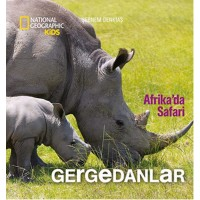 National Geographic Kids - Afrika`da Safari Gergedanlar